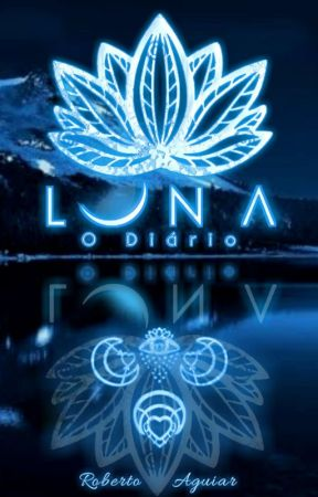 Luna- O Diário by RobertohAguiar