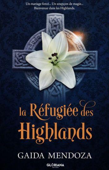 ❦ La Réfugiée des Highlands ❦ TOME I & II ✔️
