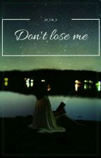 Don't lose me ||•Bradley Simpson•||  ZAKOŃCZONE by ju_Lia_x