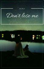 Don't lose me ||•Bradley Simpson•||  ZAKOŃCZONE by ju_Lia_x