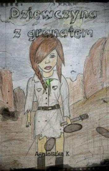 Dziewczyna z granatem