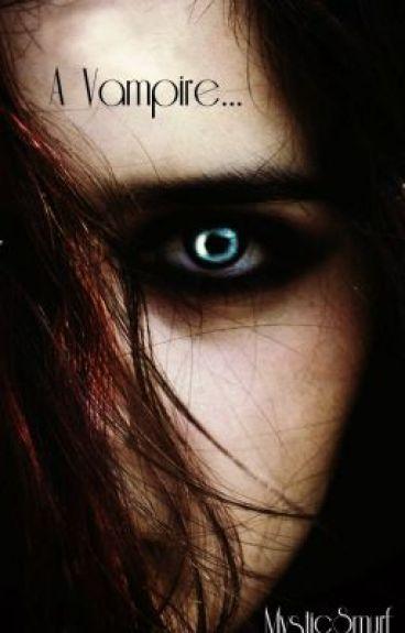 A Vampire..... by mysticsmurf