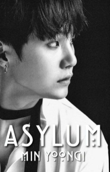 Asylum ☹ yoongi