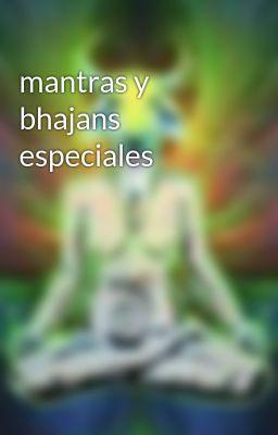 mantras y bhajans especiales