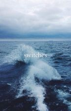 switches {muke} by CrackCobain