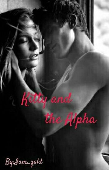 Kitty and the Alpha