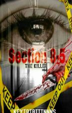 Section 8-5 ( The Killer) by kate_rryvin30
