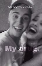 My drug. ||Jariana|| by butera_x