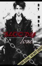 Bloody Love ( ERERI / RIREN)  by Uniqueblu3