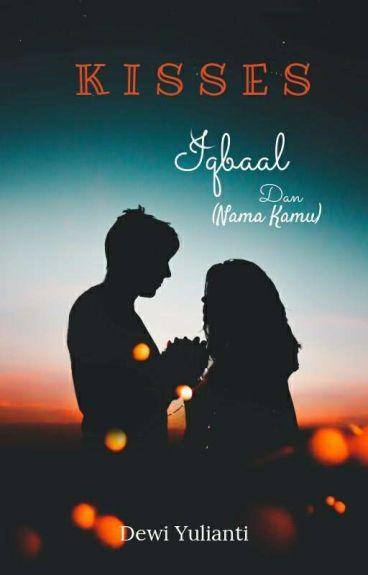 Kisses-Iqbaal Cjr Version