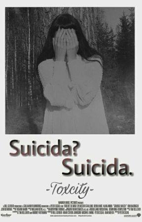 Suicida? Suicida. by -Toxcity-