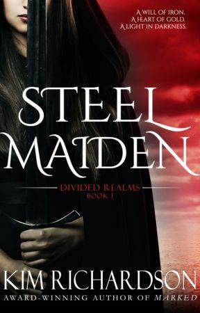 STEEL MAIDEN (Divided Realms Book 1) by kimmer3d