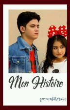 Mon Histoire by queenoftherain