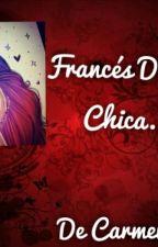 Fraces De Una Chica by CarmenJimenaTellez