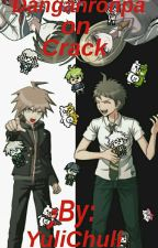 Danganronpa on Crack by YuliChuli