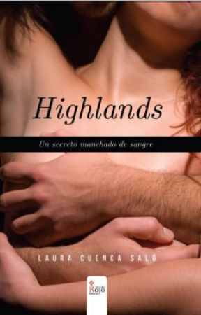 Highlands- published 2013 Editorial Circulo Rojo +18 © by LauraCuenca
