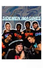 Sidemen Imagines by montanaxrose
