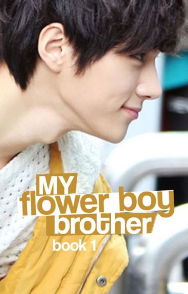 My Flower Boy Brother (Published Book)