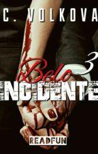 Belo Incidente 3 by CVolkova