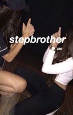stepbrother| a.i by calamshood
