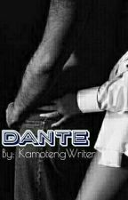 DANTE (Ongoing) by KamotengWriter