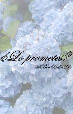 ¿Lo Prometes? (Grayson Dolan) © by BeaAlexia