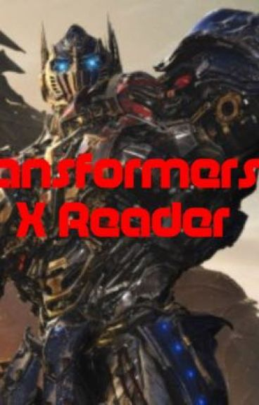 Transformers 3 X Reader
