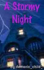 A Stormy Night by fatness_everdeen