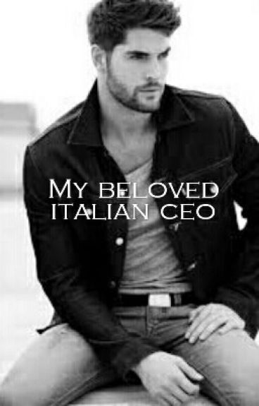 My Beloved Italian Ceo