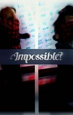 Impossible? || Bars & Melody (PL)  by Jane_Lynch12