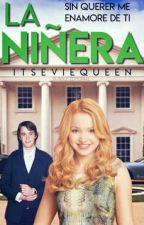 La Niñera  (Mitchell Y Dove) ~WPNDB 2016 (Nominada) by PrincessaAzul