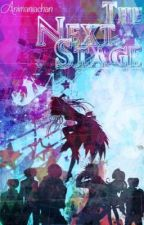 The Next Stage 「Uta no Prince Sama FF」 by Animaniachan