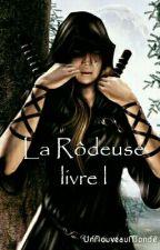 La Rôdeuse - livre l (LOTR/ Le Seigneur Des Anneaux) [En Pause] by UnNouveauMonde
