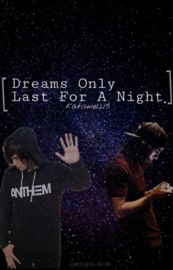 Dreams Only Last For A Night (Kellic)