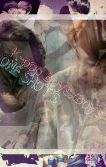 K-pop Boysxboys ONE SHOT'S
