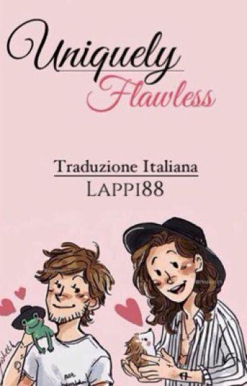 UNIQUELY FLAWLESS - Traduzione italiana - Book 2