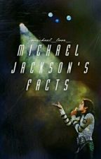 Michael Jackson's facts by Michael_Love_