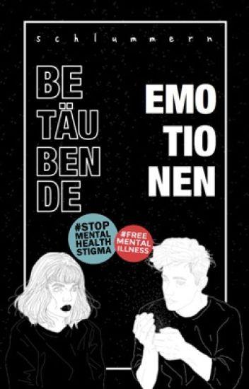 Betäubende Emotionen