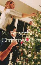 My Personal Christmas Gifts by LishyXSidemen