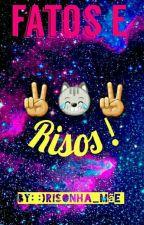 Fatos E Risos by _Kim_Queen_