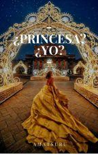 ¿Princesa? ¿Yo? by amatsuru