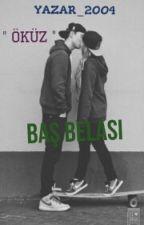 BAŞ BELASI by yazar-2004
