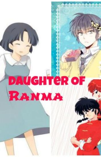 DISCONTINUED ~Daughter of Ranma(a Ranma 1/2 fanfiction)