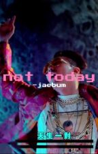not today // yoongi by -jaebum
