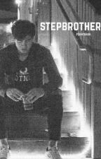 Stepbrother // c.h by fckntrash