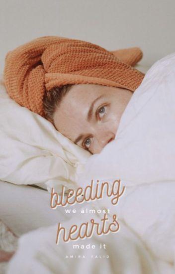 Bleeding Hearts [editing]