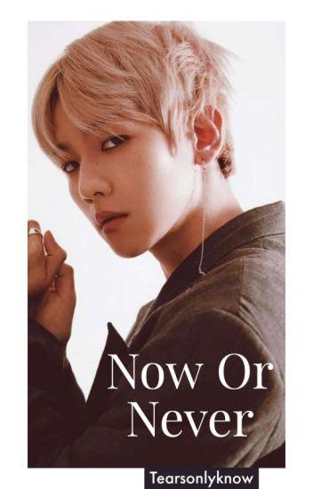 (Baekhyun Ambw) Now Or Never