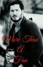 More Than A Fan by ALonelyOverthinker