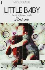 Little baby L.S (mpreg) (book one) by Fabis_Gomes12