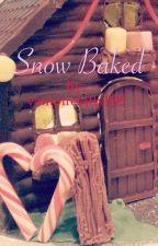 Snow Baked by vampirekitty995